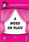 A Word On Plays