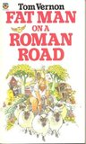 Fat Man On A Roman Road