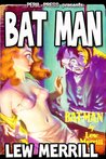 Bat Man [Illustrated]