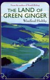 The Land of Green Ginger (Portway Reprints)