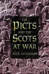 The Picts And The Scots At War