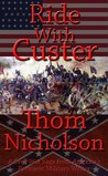 Ride With Custer (The Civil War Series)