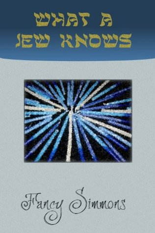 What A Jew Knows  by  Fancy Simmons