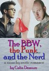 The BBW the Punk and the Nerd