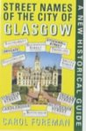 Street Names of the City of Glasgow: A New Historical Guide
