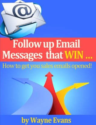 Follow up Email messages that win!