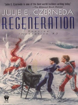 Review Regeneration (Species Imperative #3) MOBI by Julie E. Czerneda