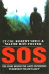 S.O.S.: The Truth Behind the Army Expedition to Borneo's Death Valley