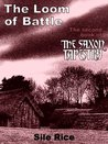 The Loom of Battle (the Second Book of The Saxon Tapestry)