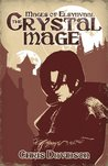 The Crystal Mage (Mages of Elsynvaal)