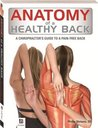 Anatomy of Healthy Back (Anatomy of: Series 2)
