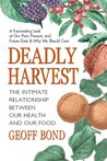 Deadly Harvest: T...