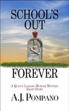 School's Out Forever (The Quincy Lazzaro Murder Mysteries)