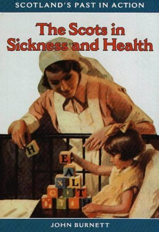 The Scots In Sickness And Health