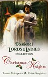 Christmas Knights: King's Pawn / The Alchemist's Daughter (Medieval Lords and Ladies Collection)