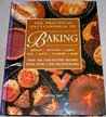 The Practical Encyclopedia of Baking: Over 400 Step-By-Step Recipes for Tempting Breads, Buns, Pies, Muffins, Cookies and Cakes