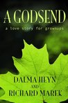 A Godsend: A Love Story for Grown-ups