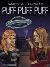 Puff Puff Puff - An Anti-smoking Comedy
