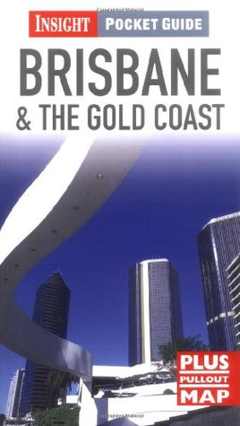 Brisbane and the Gold Coast Insight Pocket Guide (Insight Pocket Guides)