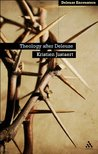 Theology After Deleuze (Deleuze Encounters)