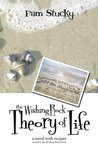 The Wishing Rock Theory of Life: A Novel With Recipes (The Wishing Rock Series)