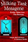 The Milking Tank Menagerie (Erotic Tales from The Burrow)
