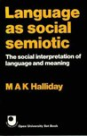 Language As Social Semiotic
