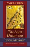The Seven Deadly Sins: Their origin in the spiritual teaching of Evagrius the Hermit