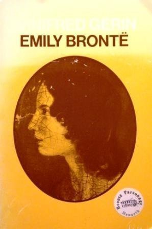 Emily Brontë: A Biography (Oxford Paperbacks)