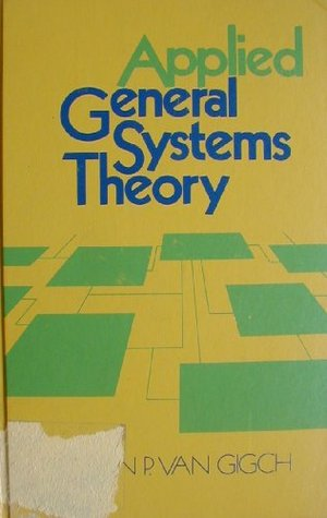 Applied General Systems Theory