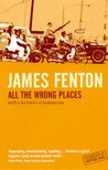 All The Wrong Places (Classics Of Reportage)