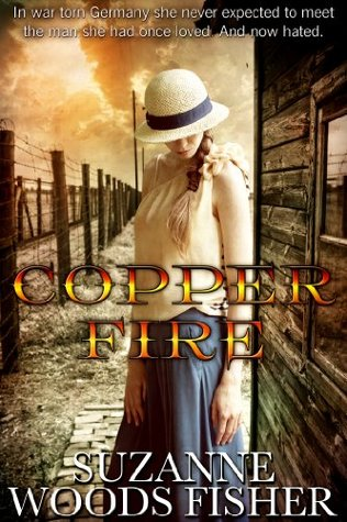 Copper Fire by Suzanne Woods Fisher