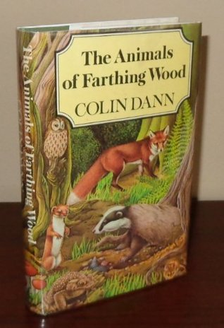 The Animals Of Farthing Wood (Farthing Wood #1)