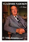 Vladimir Nabokov, His Life, His Work, His World: A Tribute