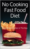 No Cooking Fast Food Diet