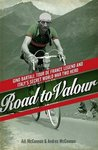 Road to Valour: Gino Bartali - Tour de France Legend and World War Two Hero