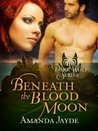 Beneath the Blood Moon (The Dark Wolf, Book 2)