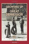 Growing Up in the Great Depression, 1929 to 1941