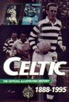 The Celtic: Official Illustrated History, 1888-1995