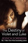 The Destiny of Violet and Luke by Jessica Sorensen