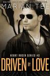 Driven By Love (Heart Racer, #2)