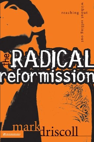 The Radical Reformission: Reaching Out without Selling Out