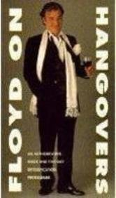 Floyd on Hangovers: An Authoritative Guide and Five-Day Detoxification Programme Keith Floyd