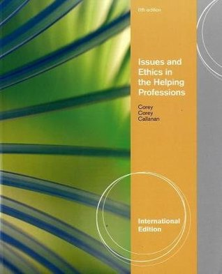 Issues and Ethics in the Helping Professions, International Edition