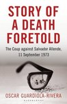 Story of a Death Foretold: The Coup against Salvador Allende, 11 September 1973