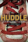 Huddle: Sex With Sporty Queers (Vol. 1: Boys Varsity)