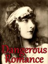 Dangerous Romance (Historical Romance & Adult Fiction)