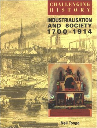 Industrialization and Society 1700-1914