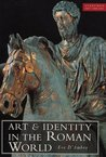 Art And Identity In The Roman World