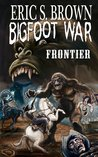 Bigfoot War: Frontier